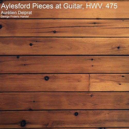 Aylesford Pieces at Guitar, HWV. 475 by Aurélien Delprat
