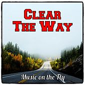 Clear the Way by Dodge & Fuski
