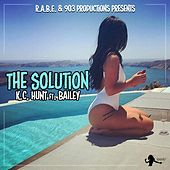 The Solution (feat. Bailey) by K.C. Hunt