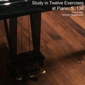 Study in Twelve Exercises at Piano, S. 136 von Georges Daucampas
