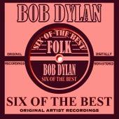 Six Of The Best - Folk de Bob Dylan