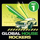 Global House Rockers Vol.1 by Various Artists