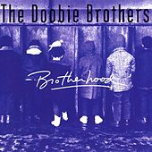 Brotherhood von The Doobie Brothers