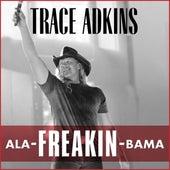 Ala-Freakin-Bama von Trace Adkins