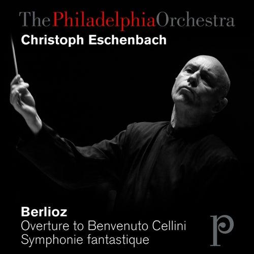 Berlioz: Overture to Benvenuto Cellini, Symphonie fantastique by Philadelphia Orchestra