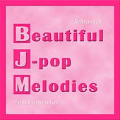 Beautiful J-Pop Melodies de R Master
