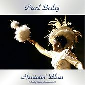 Hesitatin' Blues (Analog Source Remaster 2018) de Pearl Bailey
