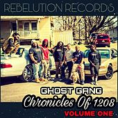 Ghost Gang Chronicles Of 1208 Volume One von Rebelution Records