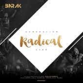 Generación Radical (Live) [Deluxe Edition] de Barak