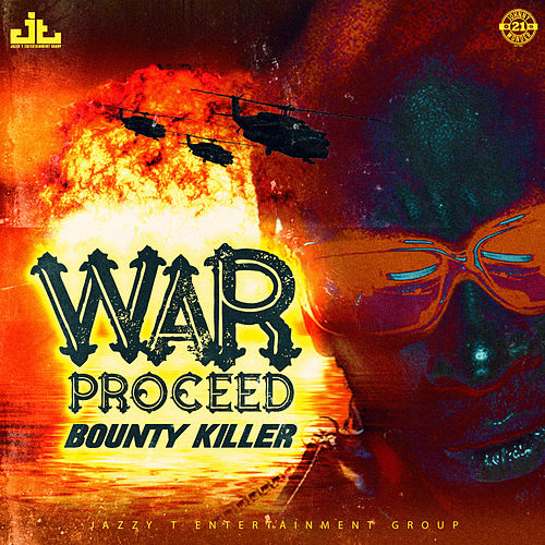 War Proceed by Bounty Killer