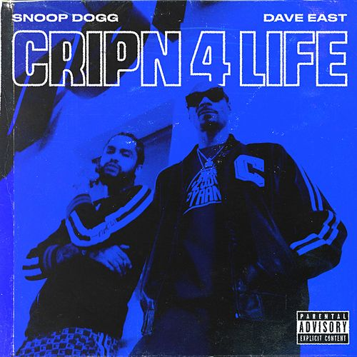 Cripn 4 Life by Snoop Dogg