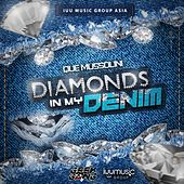 Diamonds in MY Denim by QUE Mussolini