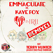 Love Is Free (Remixes) de Emmaculate