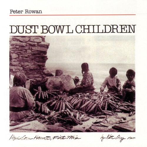 Dust Bowl Children by Peter Rowan