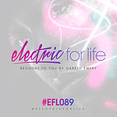 Electric For Life Episode 089 de Various Artists