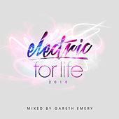 Electric For Life 2015 (Mixed by Gareth Emery) de Various Artists
