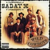 Wild Cowboys von Sadat X