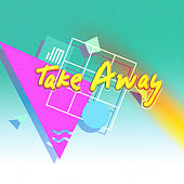 Take Away by Juvenal Maze