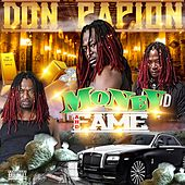 Money & Fame by Don Papion