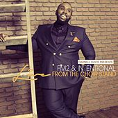 Darnell Davis Presents FM2 & Intentional Live From The Choir Stand by FM2
