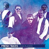 Fresh Takes di Ohio Players