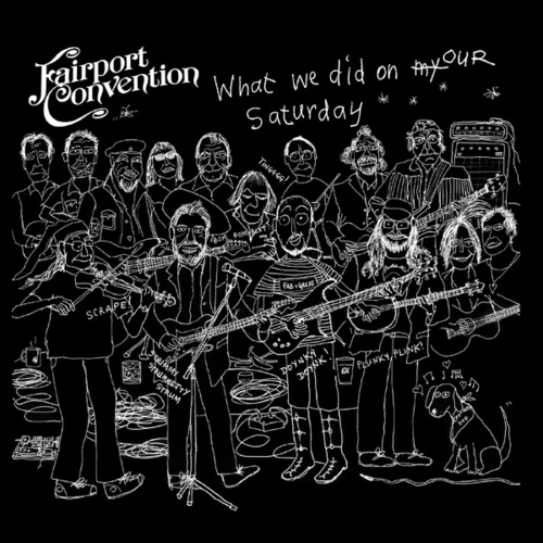 What We Did on Our Saturday (Live) de Fairport Convention