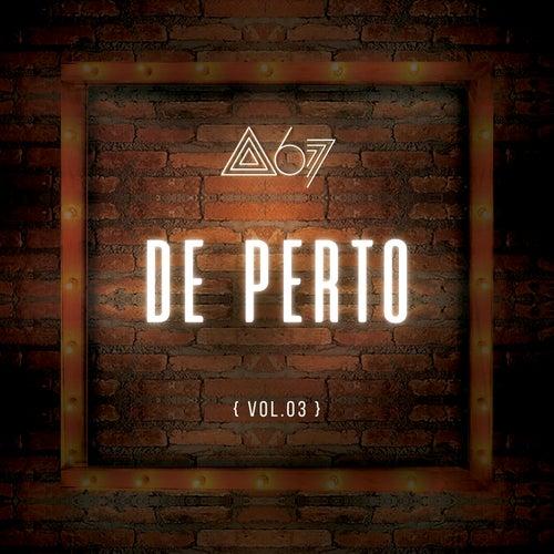 De Perto (Ao Vivo / De Perto) de Atitude 67