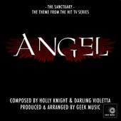 Angel - The Sanctuary - Main Theme by Geek Music