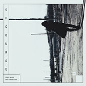 Of Course (feat. Byron Juane) by Derek Minor