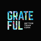 Grateful de Better Than Ezra
