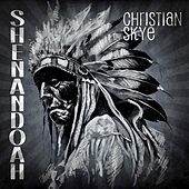 Shenandoah by Christian Skye