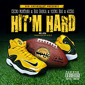 Hit'm Hard de Chino Montana