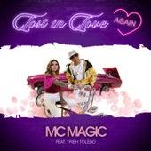 Lost in Love Again by MC Magic