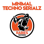 Minimal Techno Serialz by Various Artists