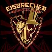 Schock Live (Im Circus Krone) de Eisbrecher