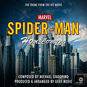 Spider-Man Homecoming - Main Theme by Geek Music
