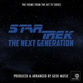 Star Trek - The Next Generation - Main Theme by Geek Music