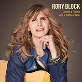Gimme a Pigfoot and a Bottle of Beer by Rory Block