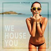 We House You von Various Artists