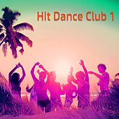 Hit Dance Club 1 de Various Artists