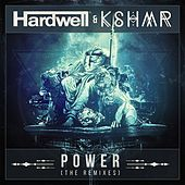 Power (The Remixes) by Hardwell