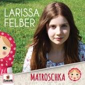 Matroschka von Larissa Felber