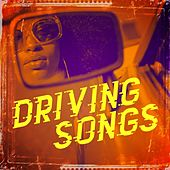 Driving Songs by Various Artists