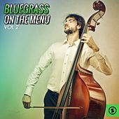 Bluegrass on the Menu, Vol. 2 by Various Artists
