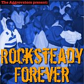 Rocksteady Forever by Various Artists