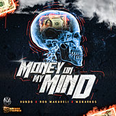 Money on My Mind de Monarkos