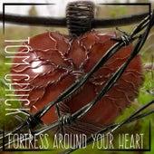 Fortress Around Your Heart von Tom Chick