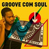 Groove com Soul von Various Artists