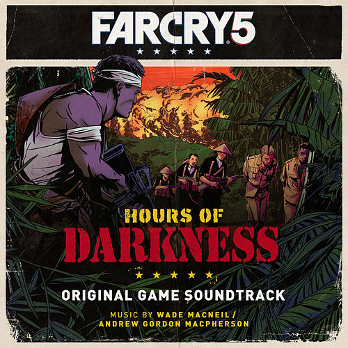 Far Cry 5: Hours of Darkness (Original Game Soundtrack) by Wade Macneil