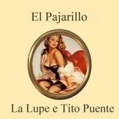El Pajarillo by La Lupe